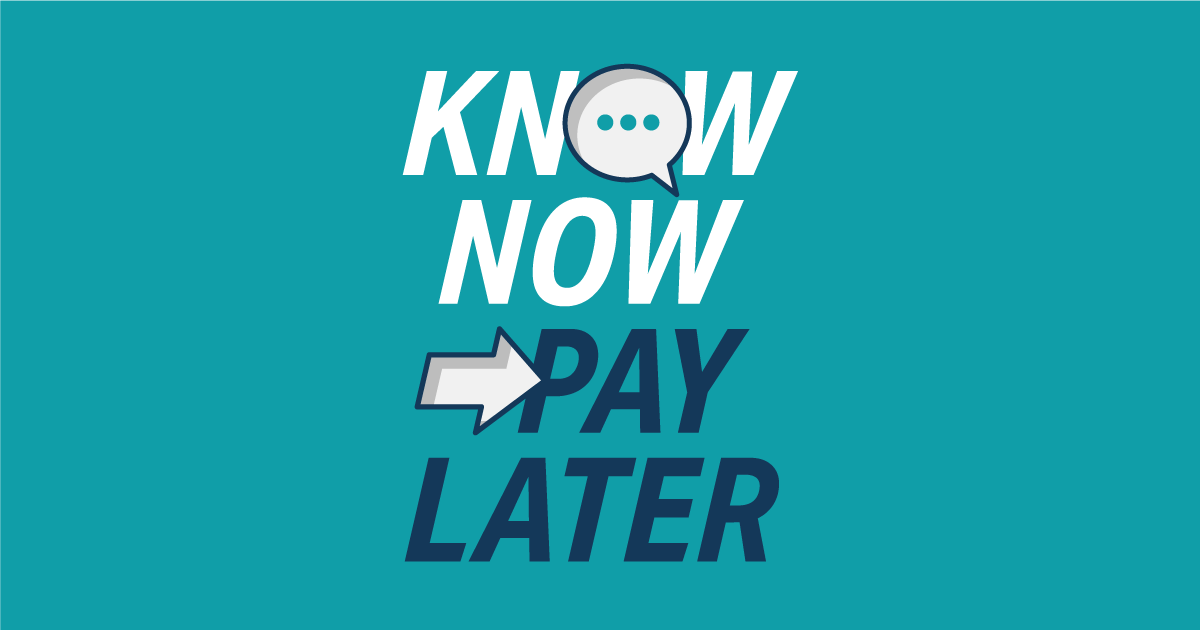 Know Now, Pay Later